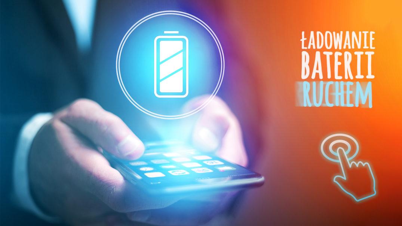 ładowanie baterii smartfona ruchem