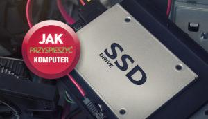 jak-przyspieszyc-komputer-dysk-ssd