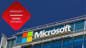 Microsoft 7 koniec wsparcia