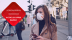 przenosnepl_Google i Apple współpraca kobieta w masce koronawirus