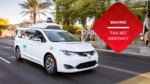 przenosnepl_autonomiczna taksówka na ulicy Phoenix
